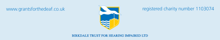 Birkdale Trust for Hearing Impaired Ltd